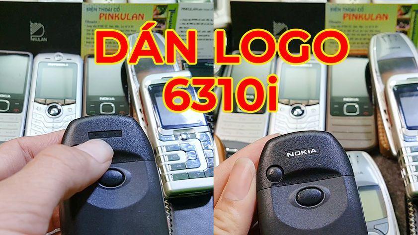 Hướng dẫn dán logo Nokia 6310i một cách chuẩn nhất