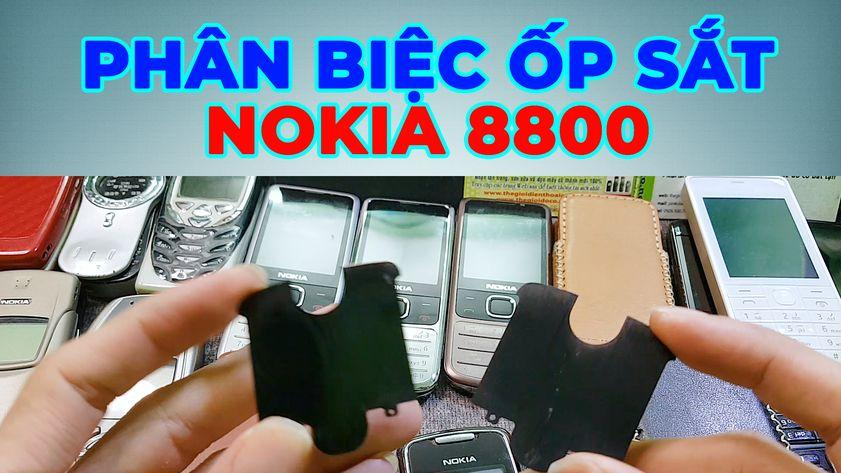 Phân biệt ốp sắt Nokia 8800