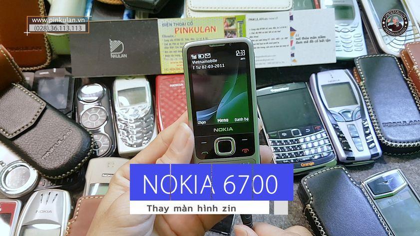 Cách thay màn hình máy Nokia 6700 đơn giản