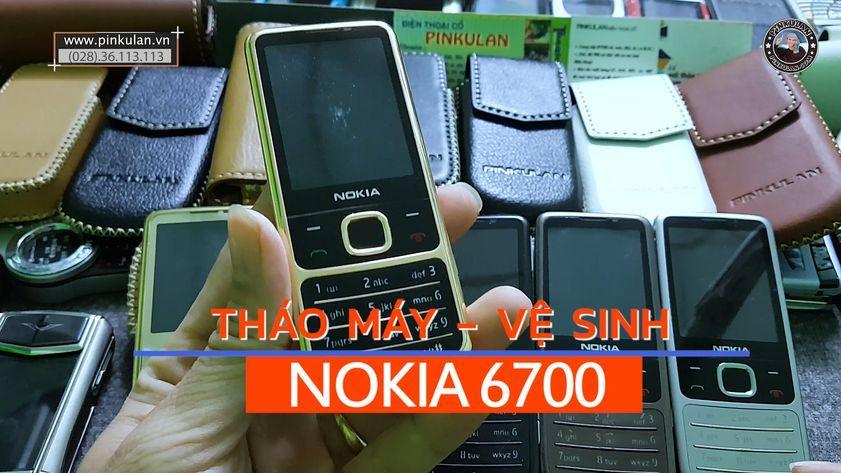 Hướng dẫn vệ sinh máy Nokia 6700
