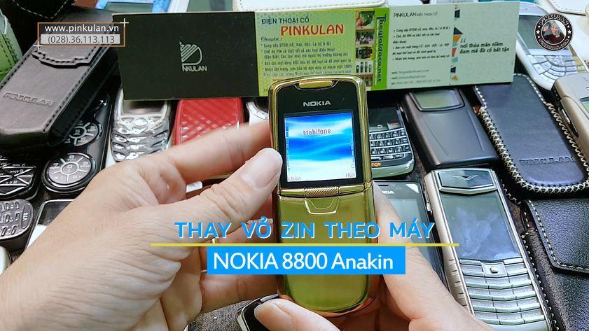 Thay vỏ Nokia 8800 Anakin zin theo máy