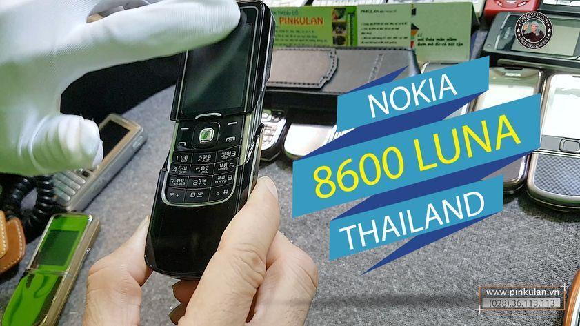 Nokia 8600 Luna Thái Lan chính hãng giá rẻ