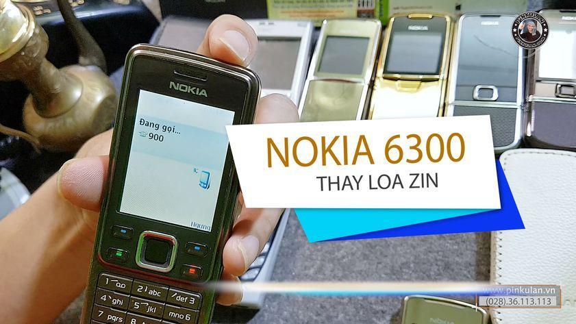 Fix lỗi loa rè trên Nokia 6300