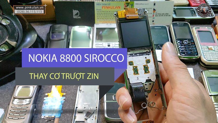 Thay cơ trượt cho Nokia 8800 Sirocco