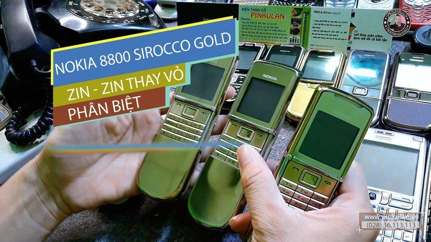 Phân biêt Nokia 8800 zin và thay vỏ