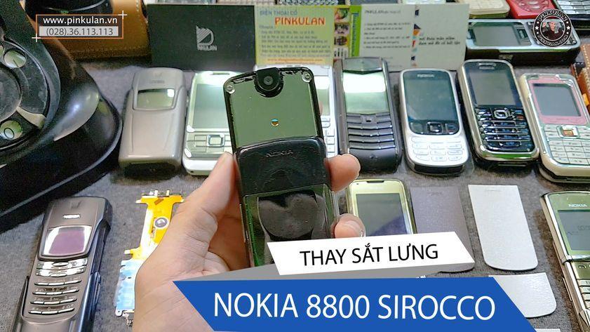 Thay sắt lưng Nokia 8800 Sirocco