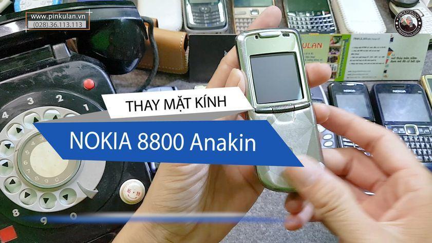 Thay mặt kính Nokia 8800 Anakin cao cấp