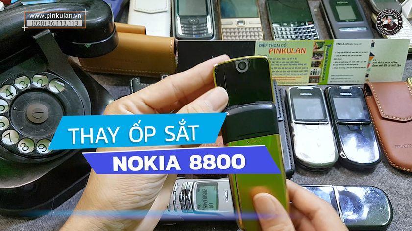 Thay sắt lưng Nokia 8800 cực sang