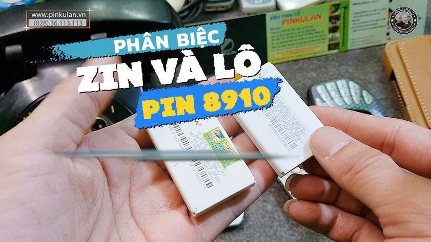 Phân biệt zin và lô Pin Nokia 8910