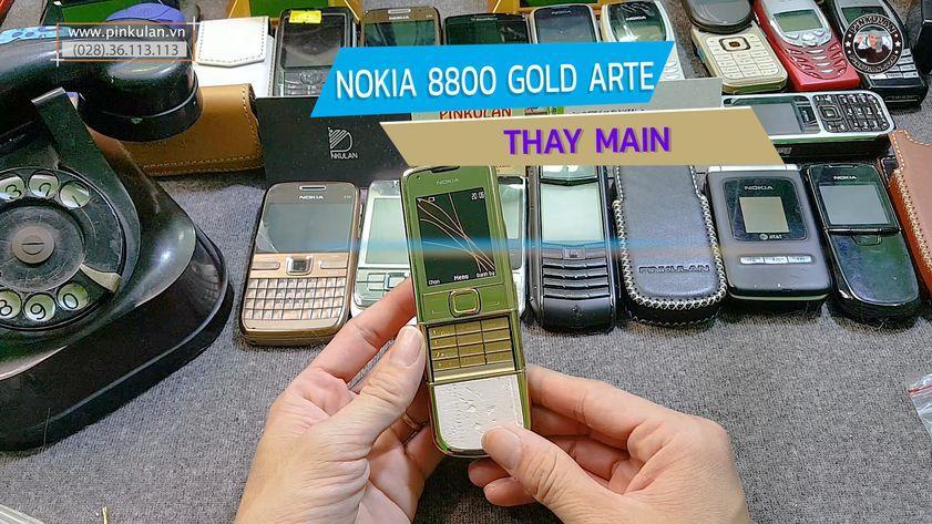 Thay Main Nokia 8800 Gold Arte