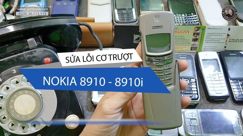 Sửa lỗi cơ trượt Nokia 8910 – Nokia 8910i