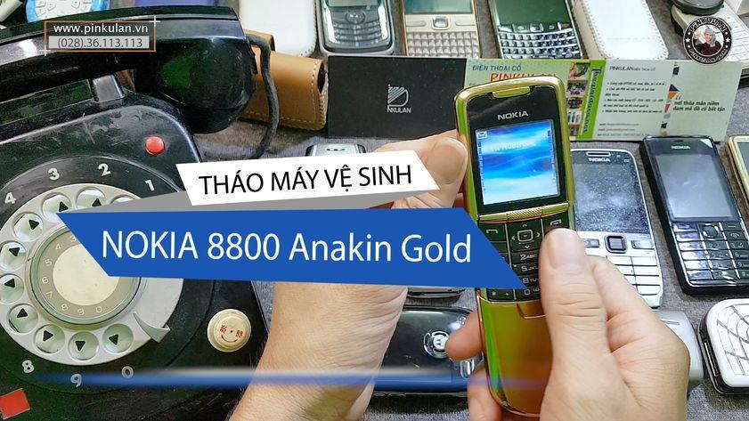 Cách vệ sinh Nokia 8800 Anakin