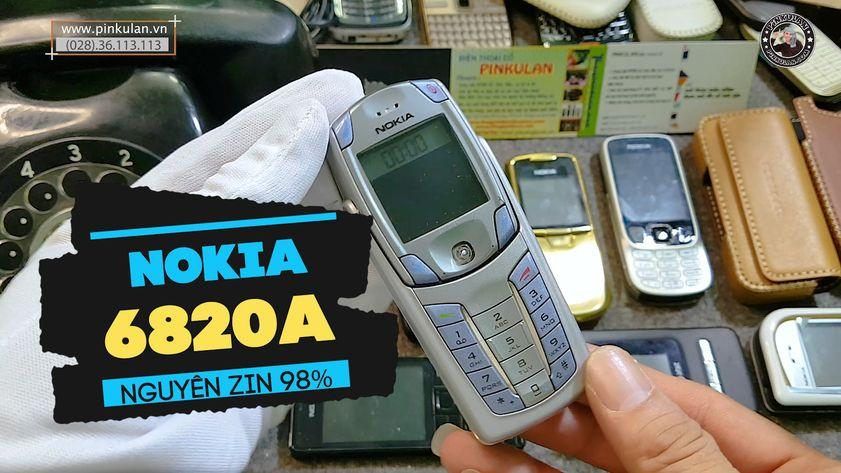 Nokia 6820a đẳng cấp không thể chối từ