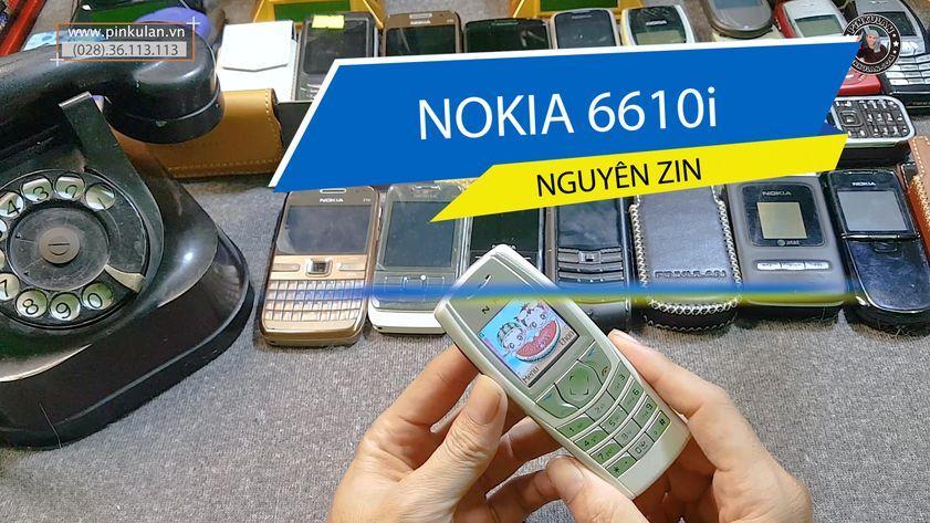 Nokia 6610i nguyên zin cực hiếm