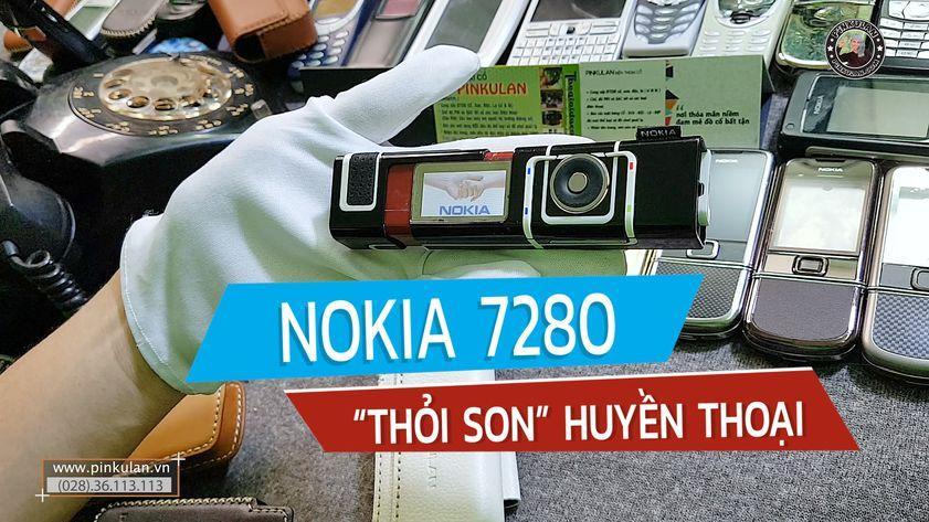 Nokia 7280 thỏi son huyền thoại
