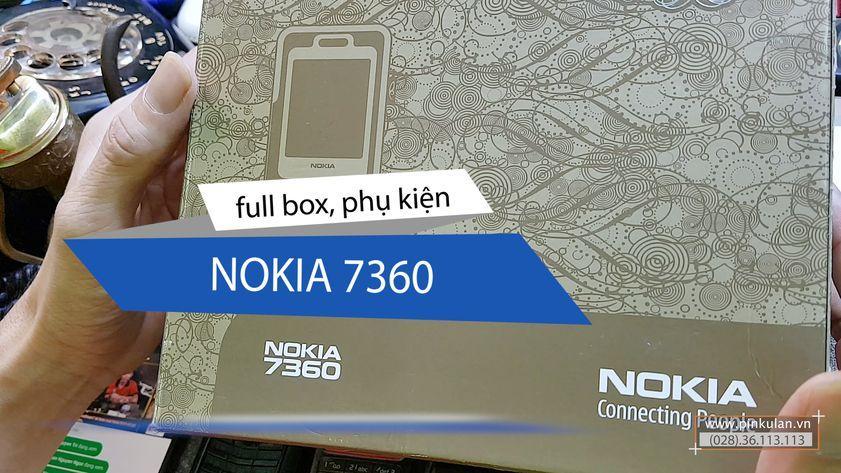 Nokia 7360 fullbox nguyên bản chính hãng