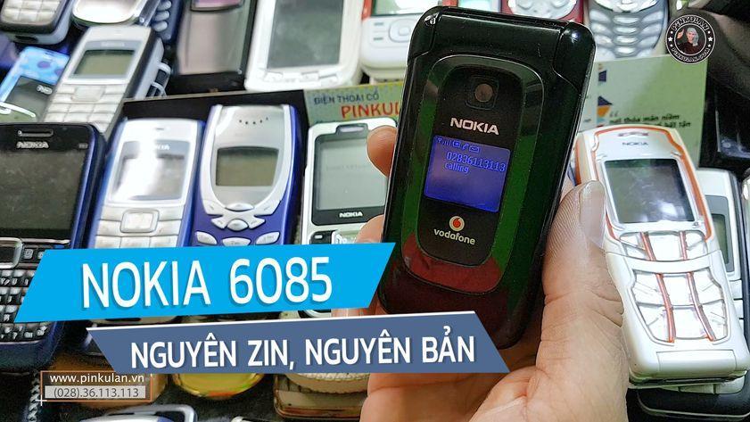 Nokia 6085 đẳng cấp một thời để nhớ