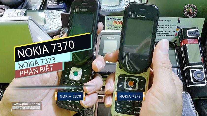 Phân biệt Nokia 7370 và Nokia 7373