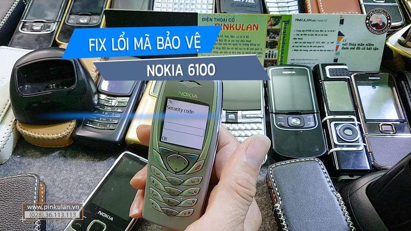 Fix lỗi mã pin Nokia 6100