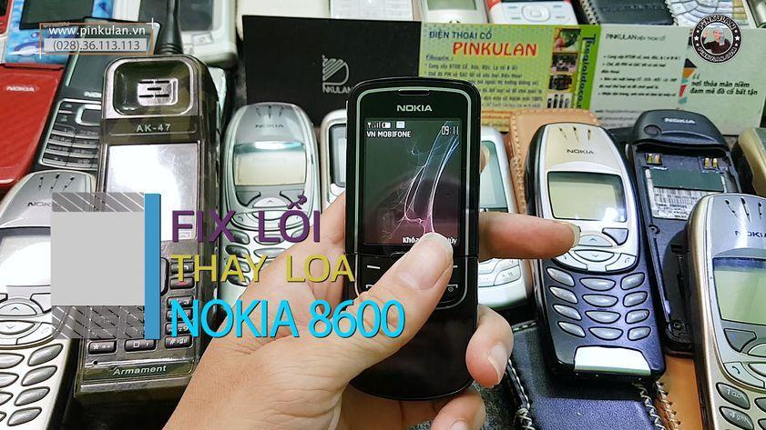 Fix lỗi và thay loa trong Nokia 8600 Luna