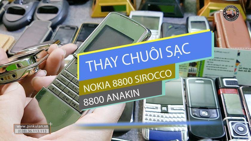 Thay chuôi sạc Nokia 8800 Sirocco