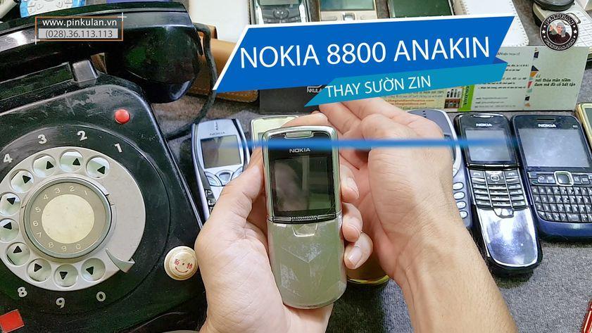 Thay sườn zin cho Nokia 8800 Anakin