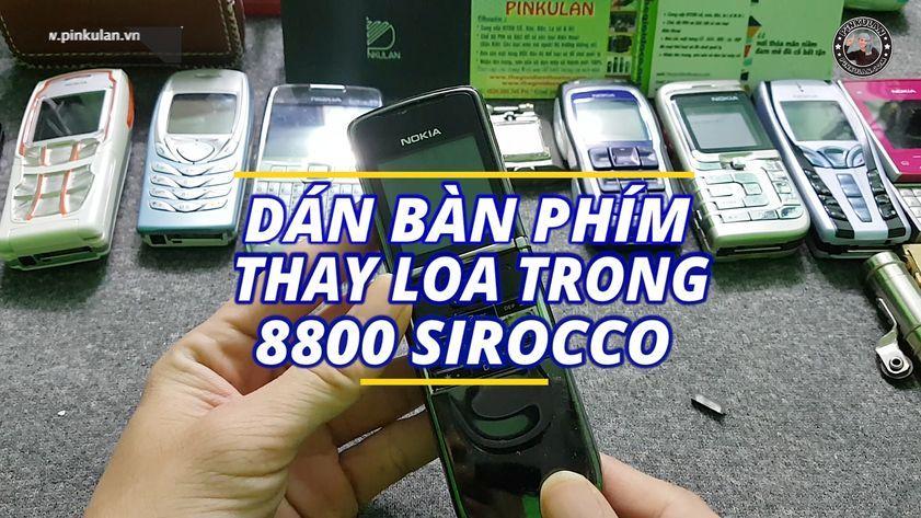 Dán bàn phím và thay loa trong Nokia 8800 Sirocco