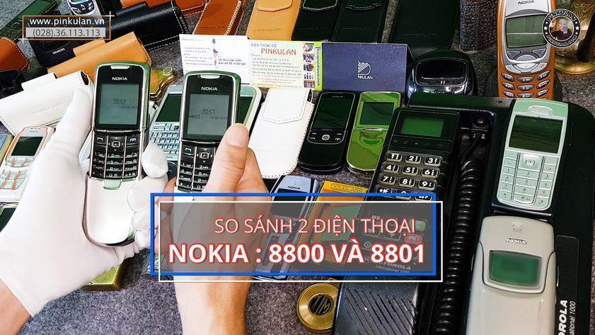 Phân biệt Nokia 8800 và Nokia 8801 bằng mắt
