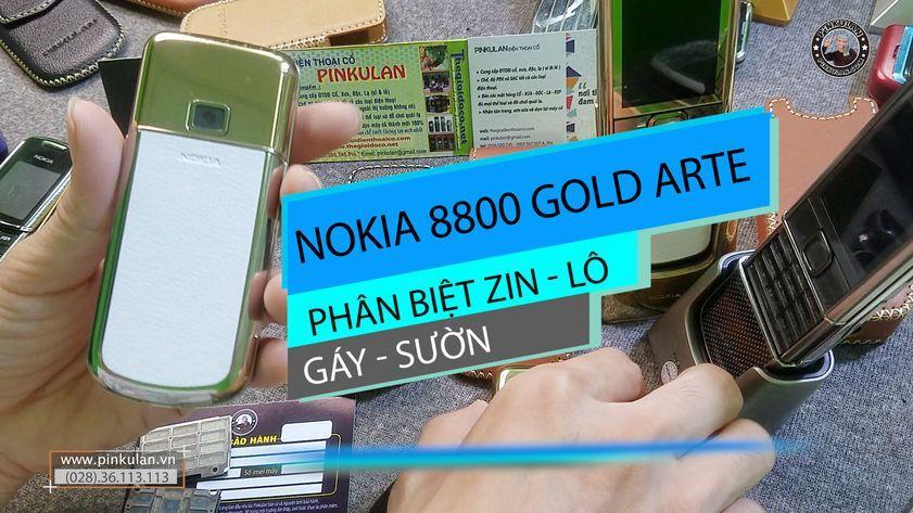 Phân biệt gáy sườn zin và lô Nokia 8800 Arte Gold
