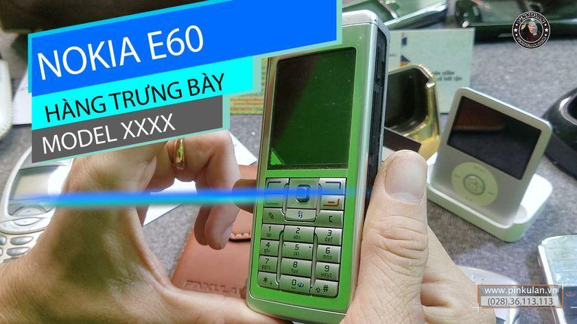 Nokia E60 hàng trưng bày nguyên bản
