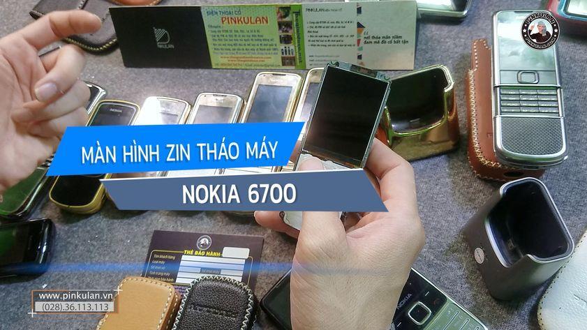 Màn hình zin Nokia 6700 tháo máy