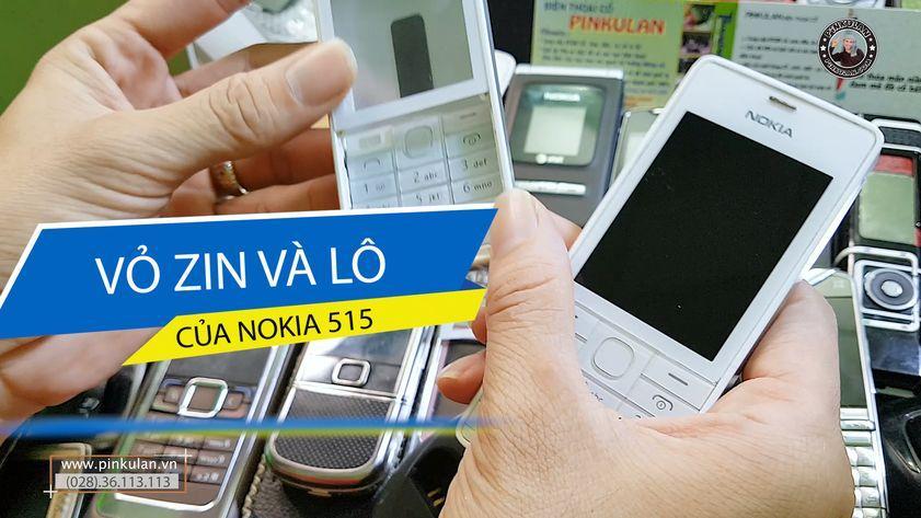 Phân biệt vỏ Nokia 515 zin và lô