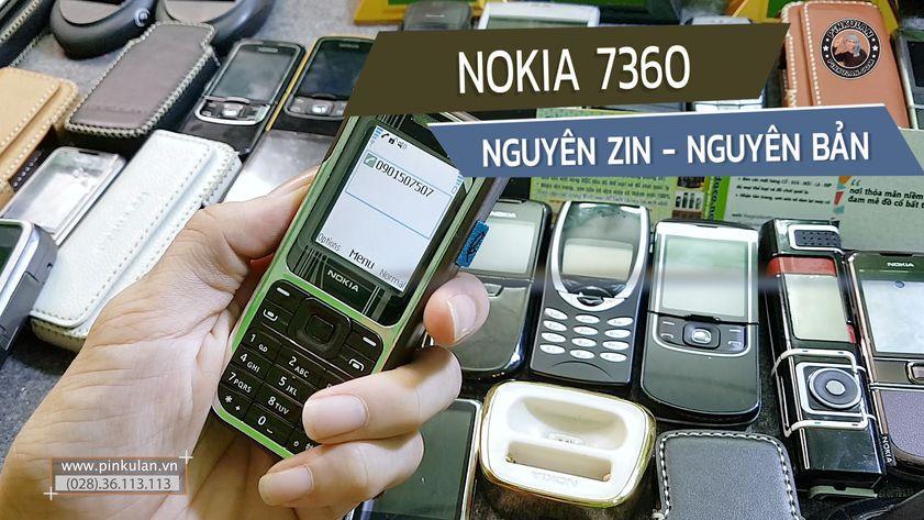 Nokia 7360 nguyên zin chính hãng cực đẹp